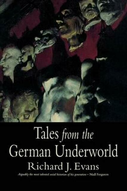 Tales from the German Underworld: Crime and Punishment in