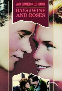 Days of Wine and Roses (1962) - Rotten Tomatoes