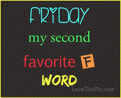 My Second Favorite F Word Pictures, Photos, and Images for