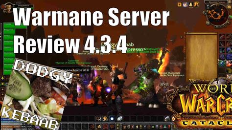 Warmane Private Cataclysm Warcraft Server Review