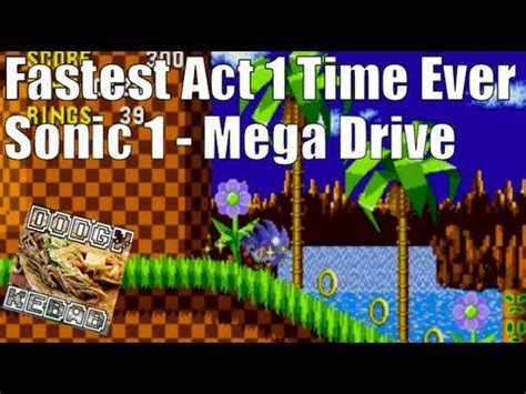 Fastest ever time recorded - Green Hill Zone Act 1 - Sonic