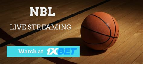 NBL Live Streaming - Where To Watch Online? - For Free