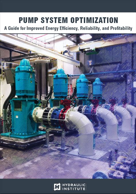 Pump System Optimization A Guide for Improved Energy
